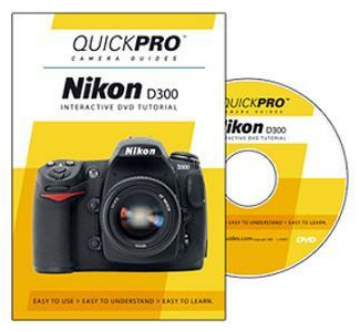QuickPro Camera Guide for Nikon D300 Digital Camera