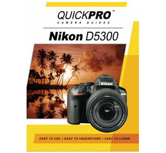 Quickpro DVD Guide For Nikon D5300