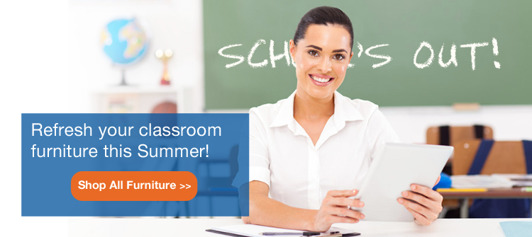 School's out! Refresh your classroom furniture this Summer!